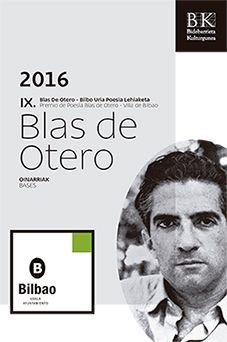 "IX Premio Internacional de Poesía ""Blas de Otero – Villa de Bilbao"" – 5.500 euros"