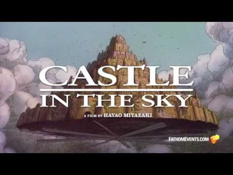 Castle In The Sky 2017 Theatrical Trailer Watch It Now Castle In The Sky Latest Movie Trailers Theatrical