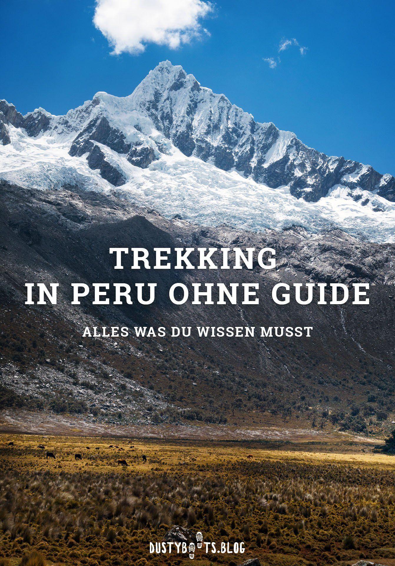 Trekking in Peru ohne Guide