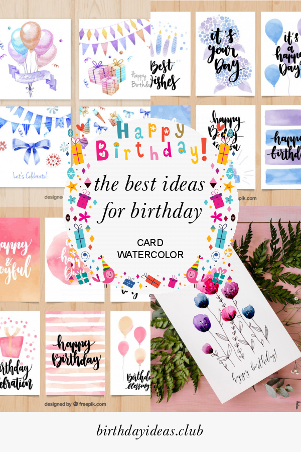 The Best Ideas for Birthday Card Watercolor Birthday