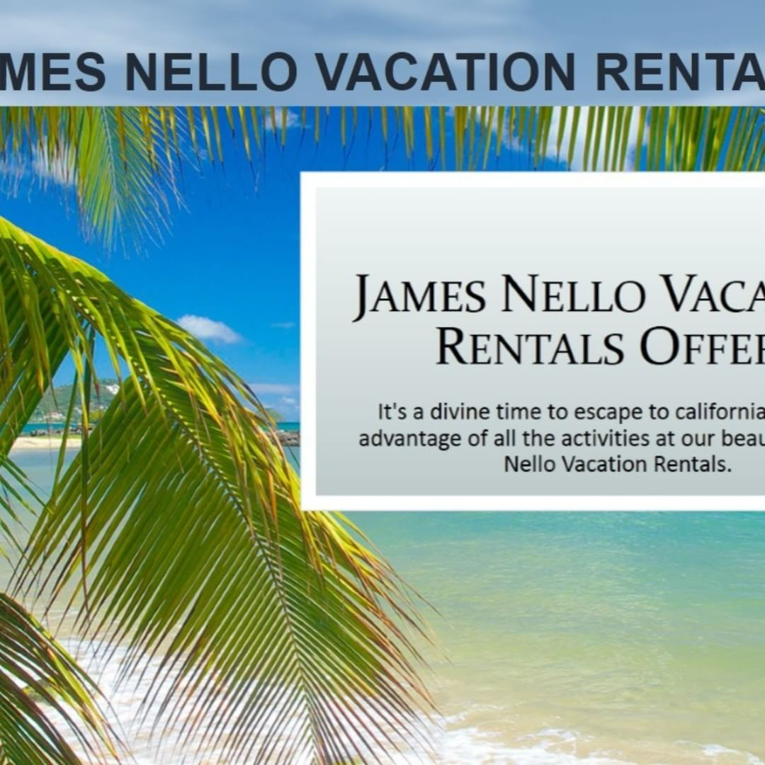 James Nello at James Nello Vacation Rentals is perfect for Family Vacations,  Reunions & Group Travel. James Nello Vacation Rentals provide top vacation  ...