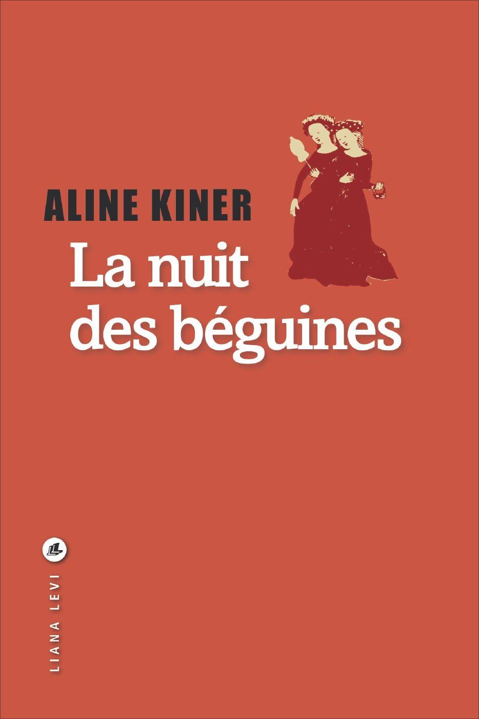 La Nuit Des Beguines Aline Kiner R Kin Club De Lecture Lecture Nuit