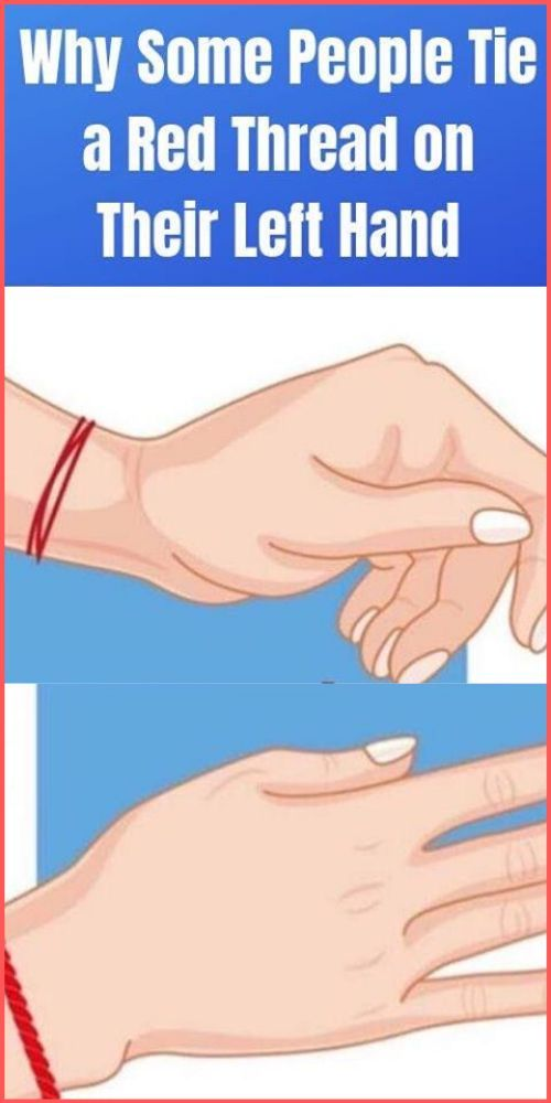 Why Some People Tie a Red Thread On Their Left Hand !