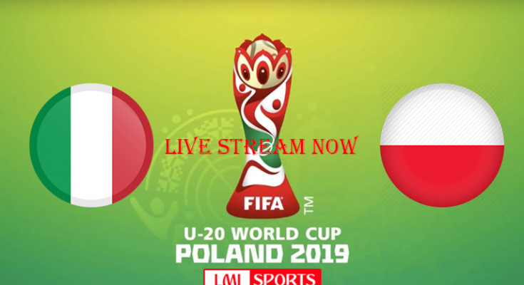 Italy Vs Poland World Cup Live Stream 2 June 2019 Fifa U 20 Lmisport World Cup Live World Cup Fifa