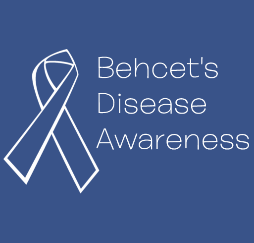 Buy a t-shirt to support Behcet's Disease Awareness Shirts. Please share!
