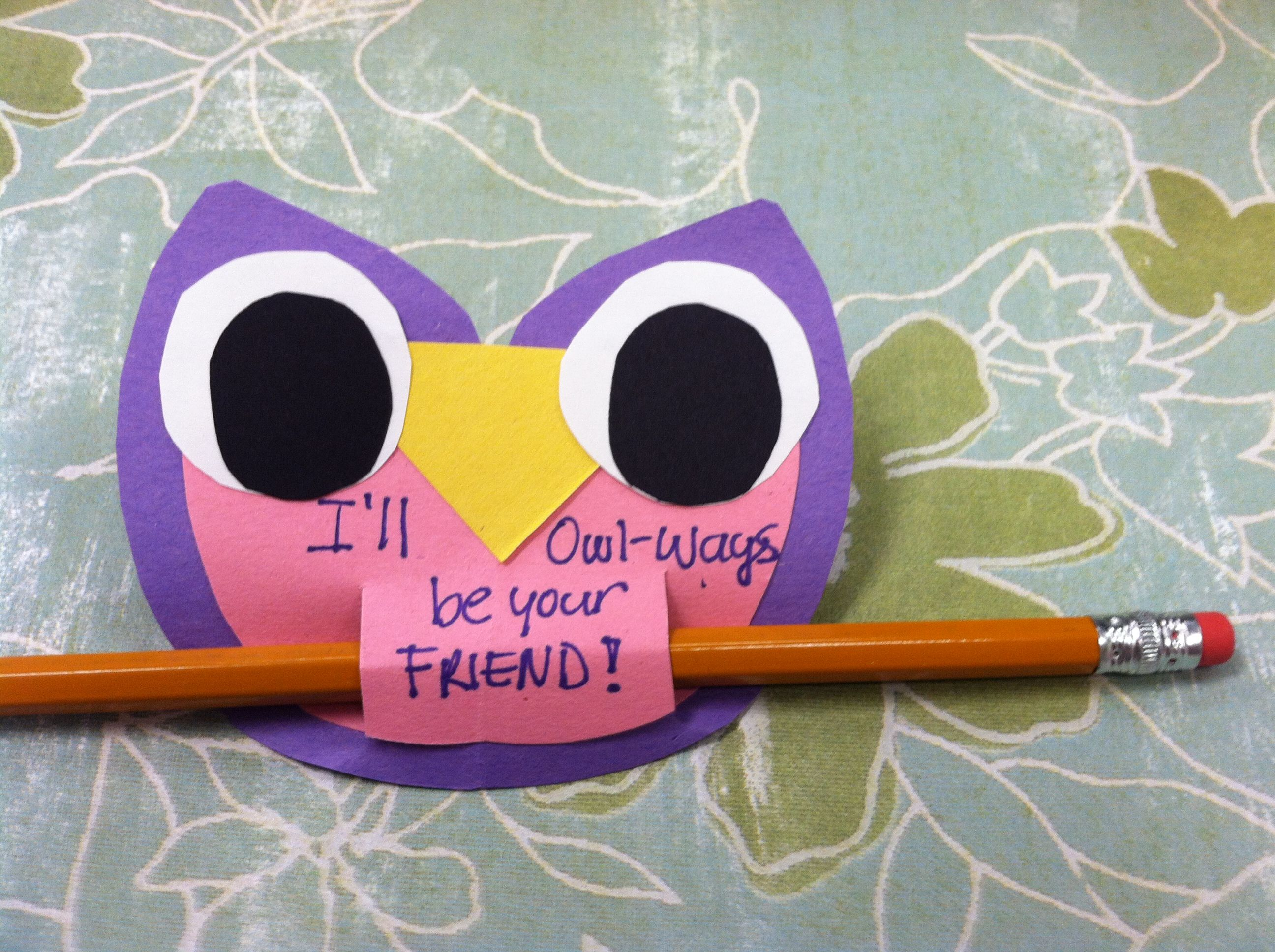 """""""I'll owlways be your friend"""" friendship theme craft"""