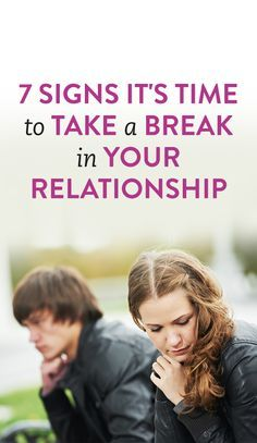 Signs you should take a break from dating to commitment