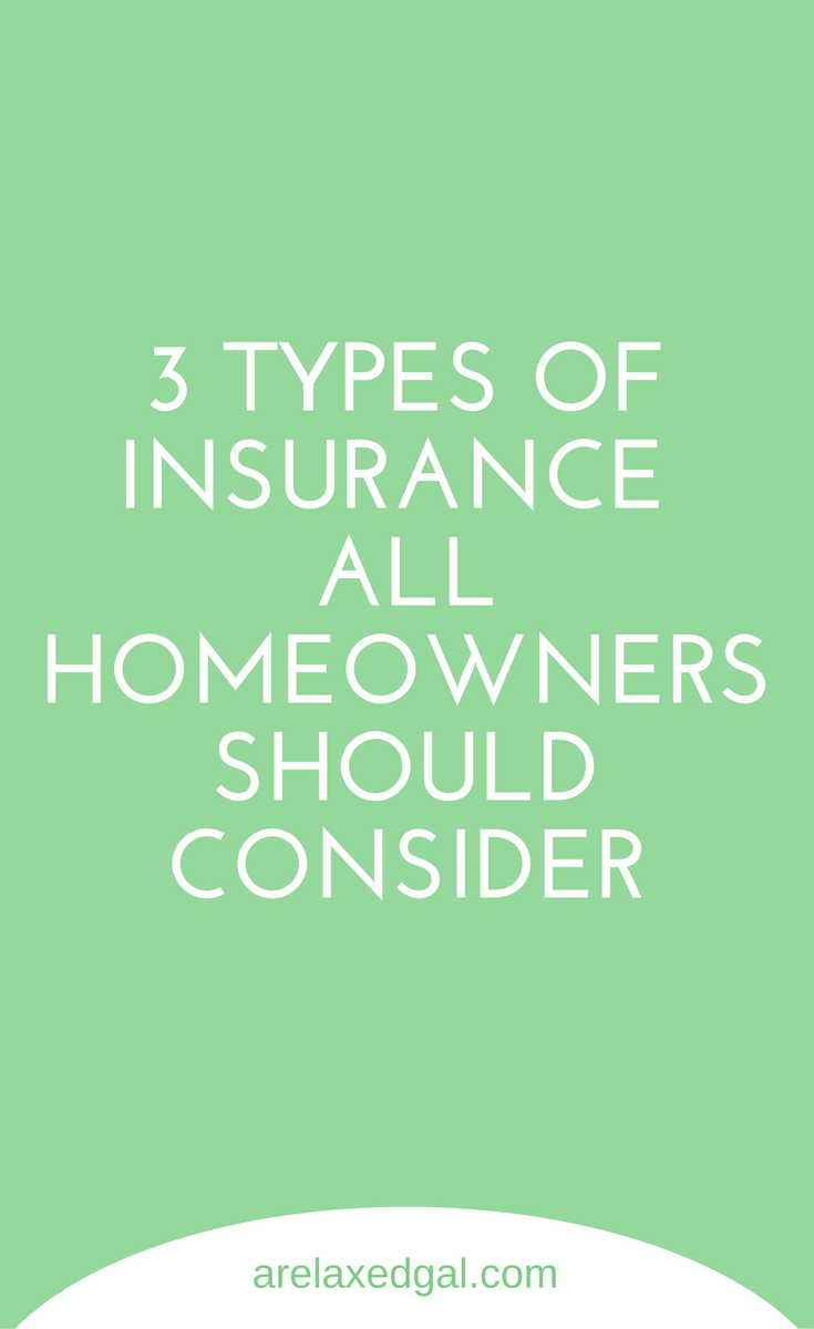 The Types Of Insurance Every Homeowner Should Consider Life
