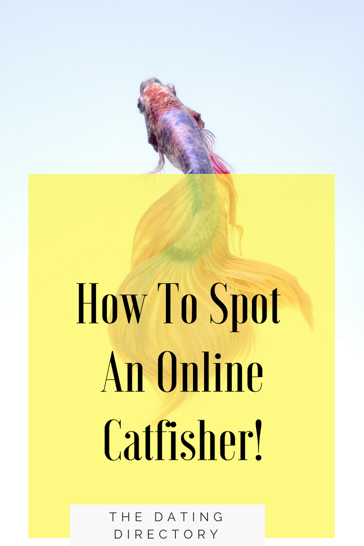 Catfisher dating