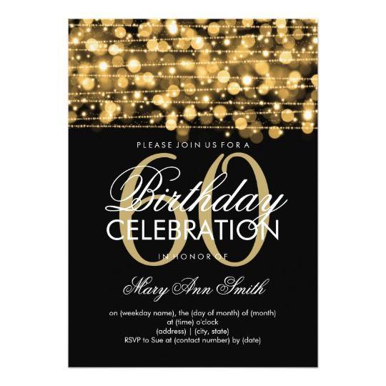 Elegant 60th Birthday Party Sparkles Gold Invitation Zazzle Com In 2021 Birthday Party Invitations Free 60th Birthday Party Invitations Party Invite Template