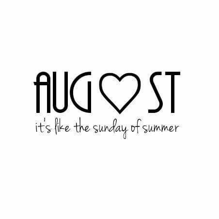 August. Hello AugustAugust 8August Quotes HelloHappy ...