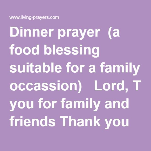 Dinner Prayer A Food Blessing Suitable For Family Occassion Lord Thank You