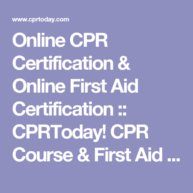 Online CPR Certification & Online First Aid Certification ...