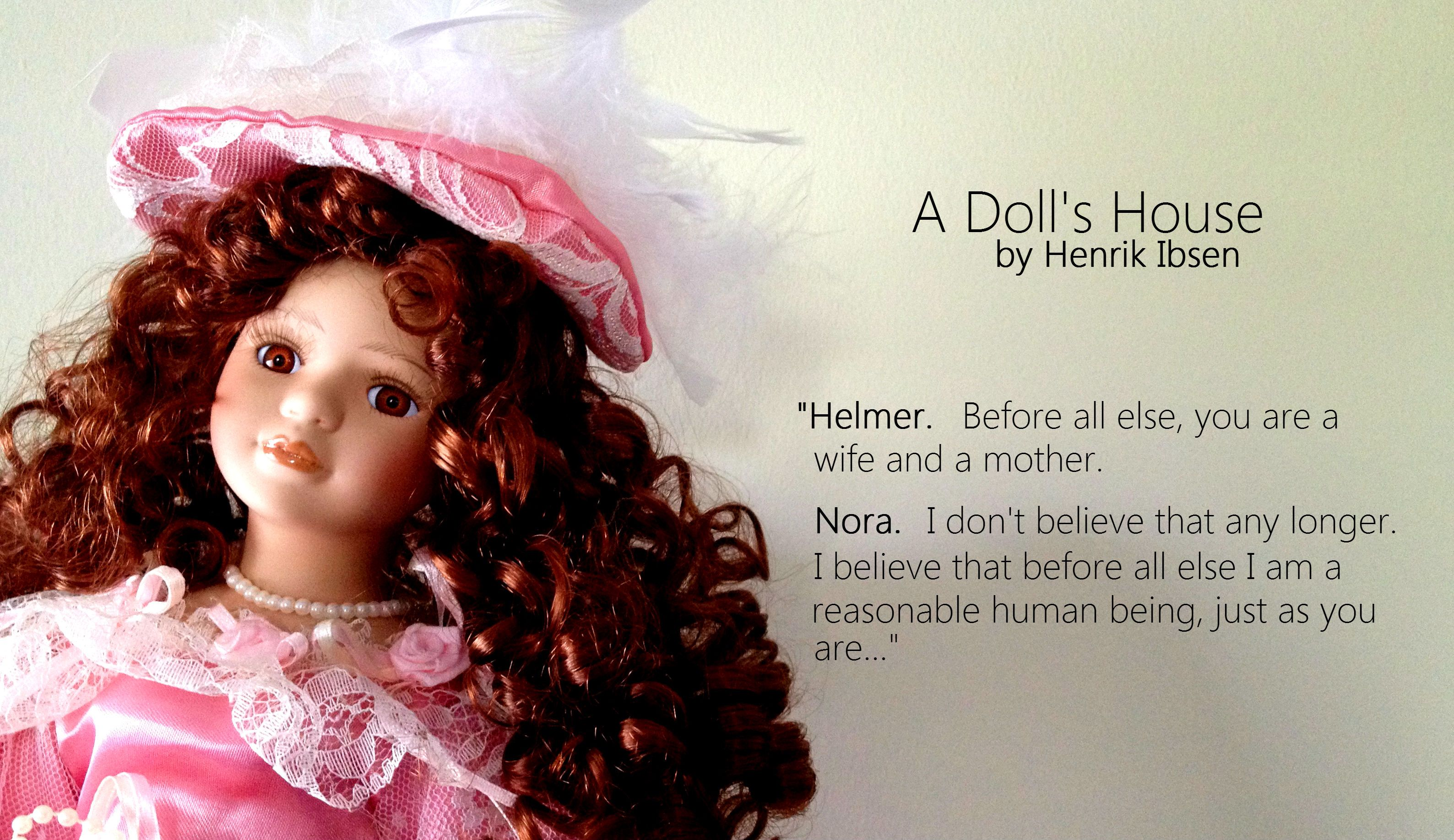 A Doll S House With Images Doll House House Quotes Feminist