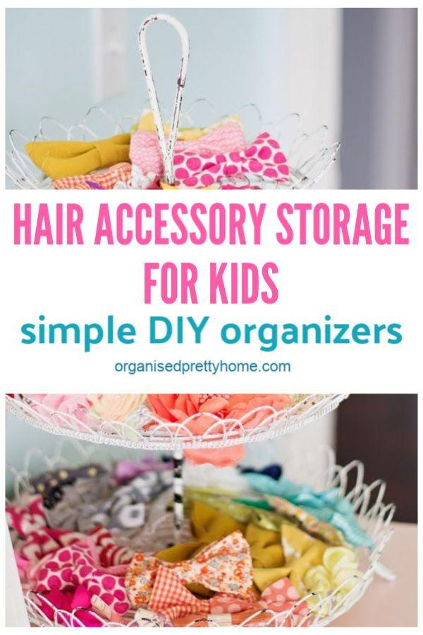 15 Cute Ways To Organize Girls Hair Accessories - Organised Pretty Home