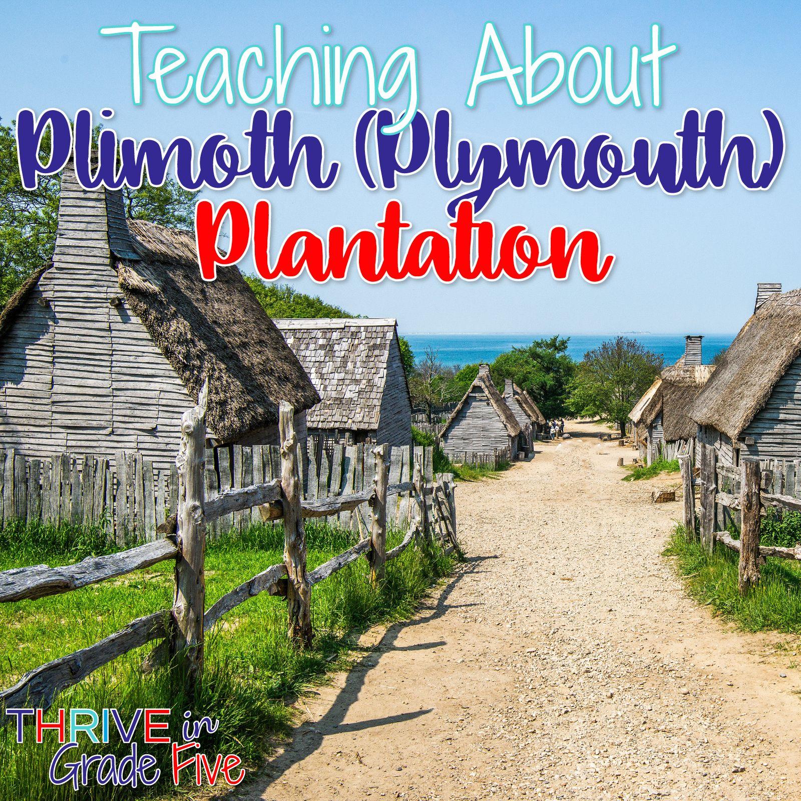 Teaching About Plimoth (Plymouth) Plantation homeschool