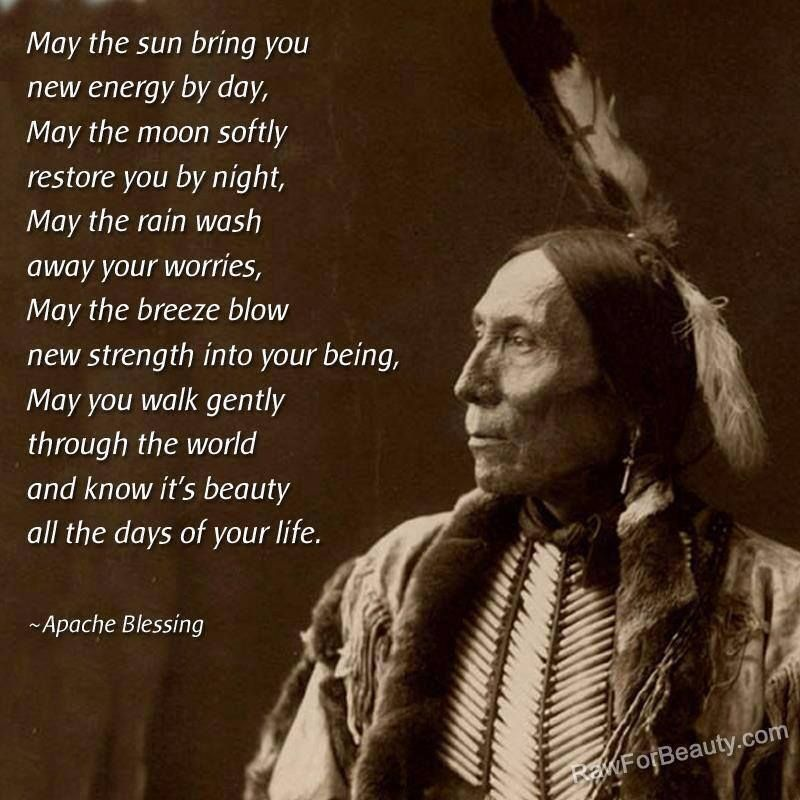 """""""May the sun bring you new energy by day. May the moon"""
