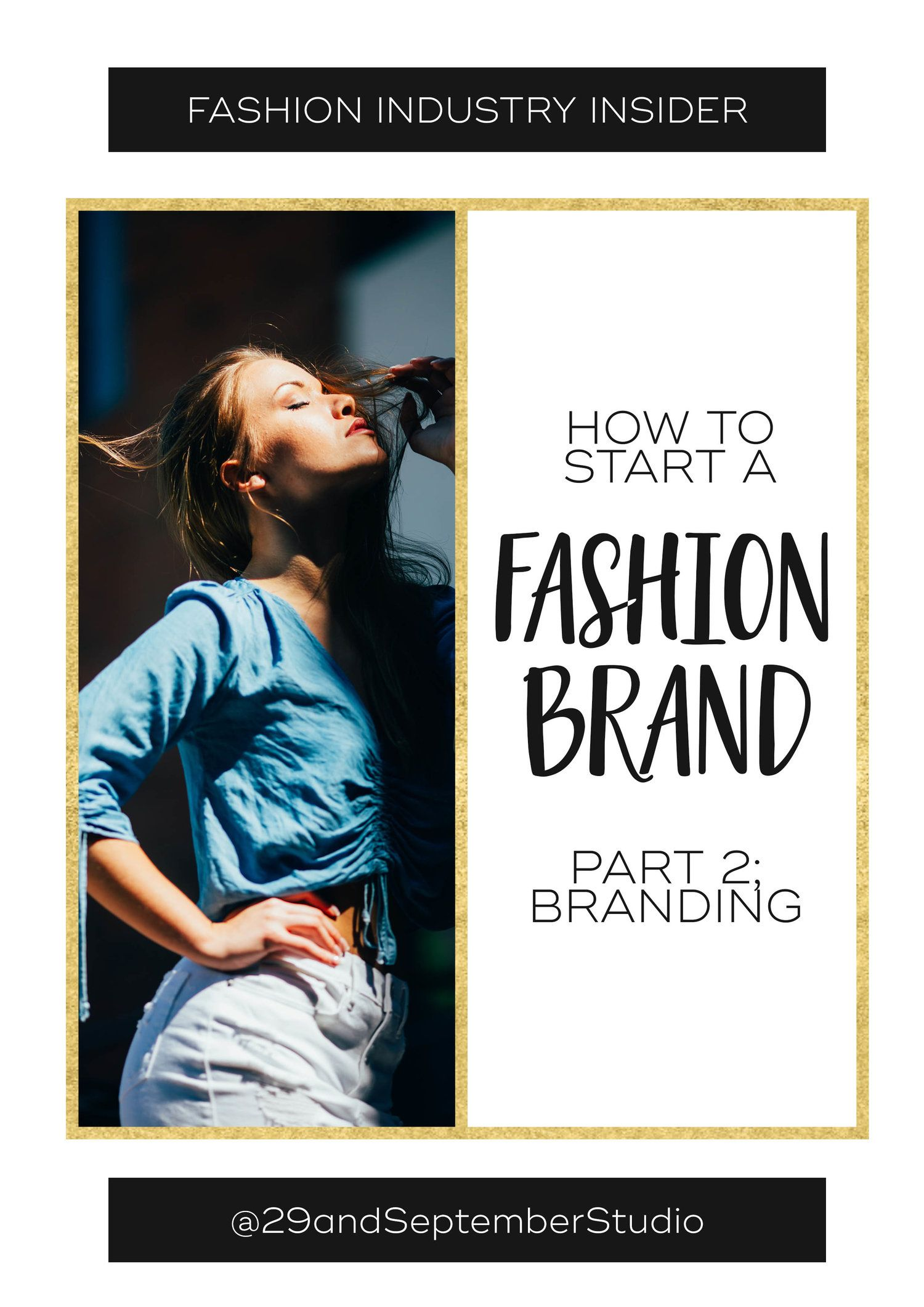 How to Start a Fashion Brand Part 2 Brand Identity