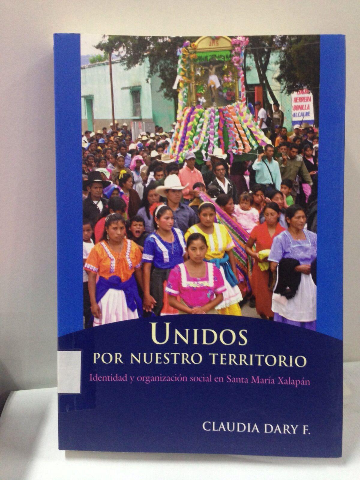 305.897281 / D228 Unidos por nuestro territorio: identidad y organización social en Santa María Xalapán.