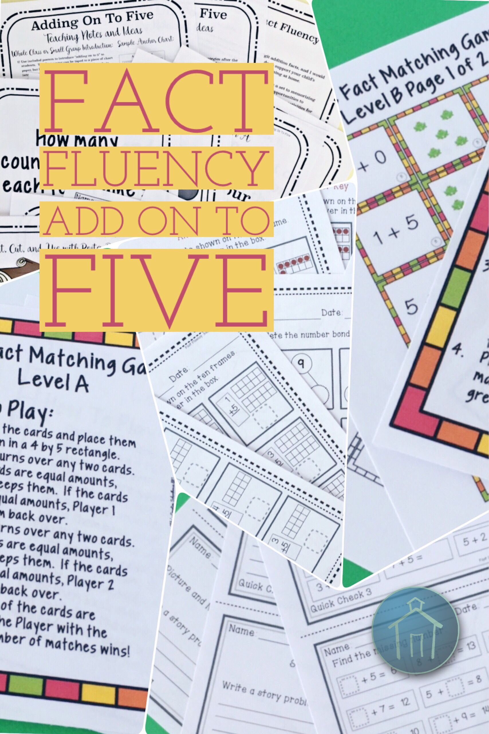 Addition Fact Fluency Add On To Five Activities