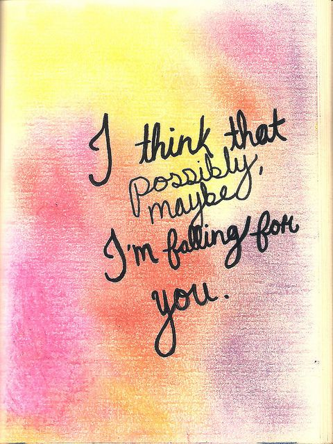 Yes There S A Chance That I Ve Fallen Quite Hard Over You Falling In Love At A Coffee Shop Love Words Be Yourself Quotes Inspirational Quotes