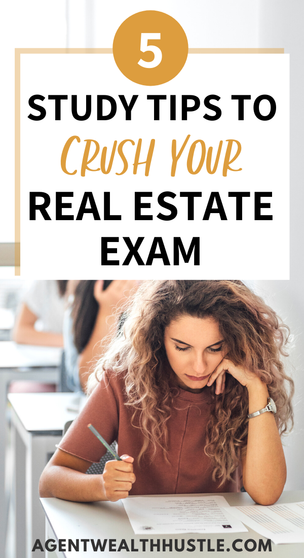 5 Study Tips To Pass Your Real Estate Exam Real Estate Exam Real Estate Agent License Real Estate Career