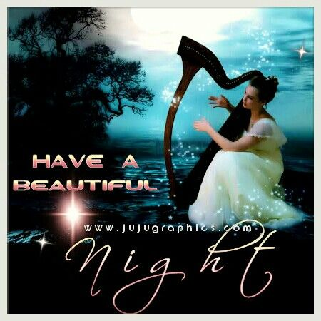 Have a beautiful night     jujugraphics   Com | GOOD NIGHT QUOTES