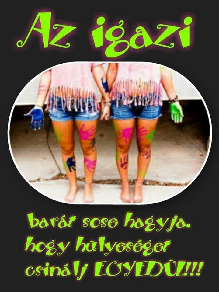 vicces idézetek a hülyeségről Pin by lauthingliz on idézetek | Bff quotes, Bff, Best friends