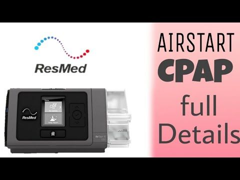 this is RESMED AIRSTART CPAP FULL DETAILS IN THIS VIDEO IN ...