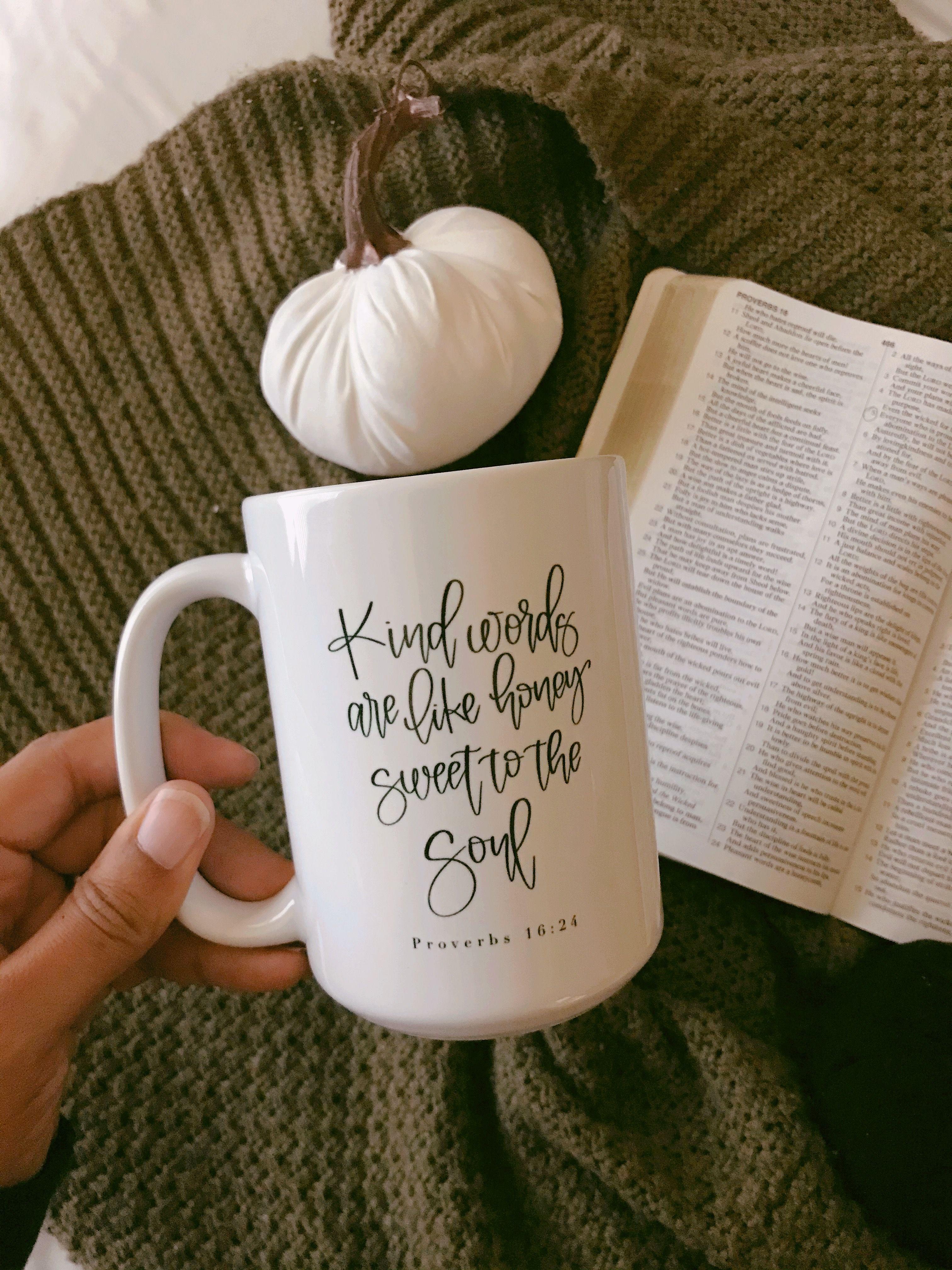 Kind words are sweet like... Coffee Mugs