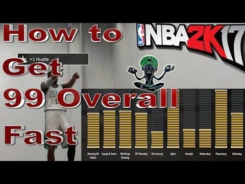 d3c07ae2033fb0a72d33f52b617c56aa - How To Get A 99 Overall In Nba 2k17