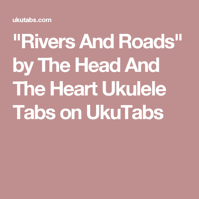 Rivers And Roads\