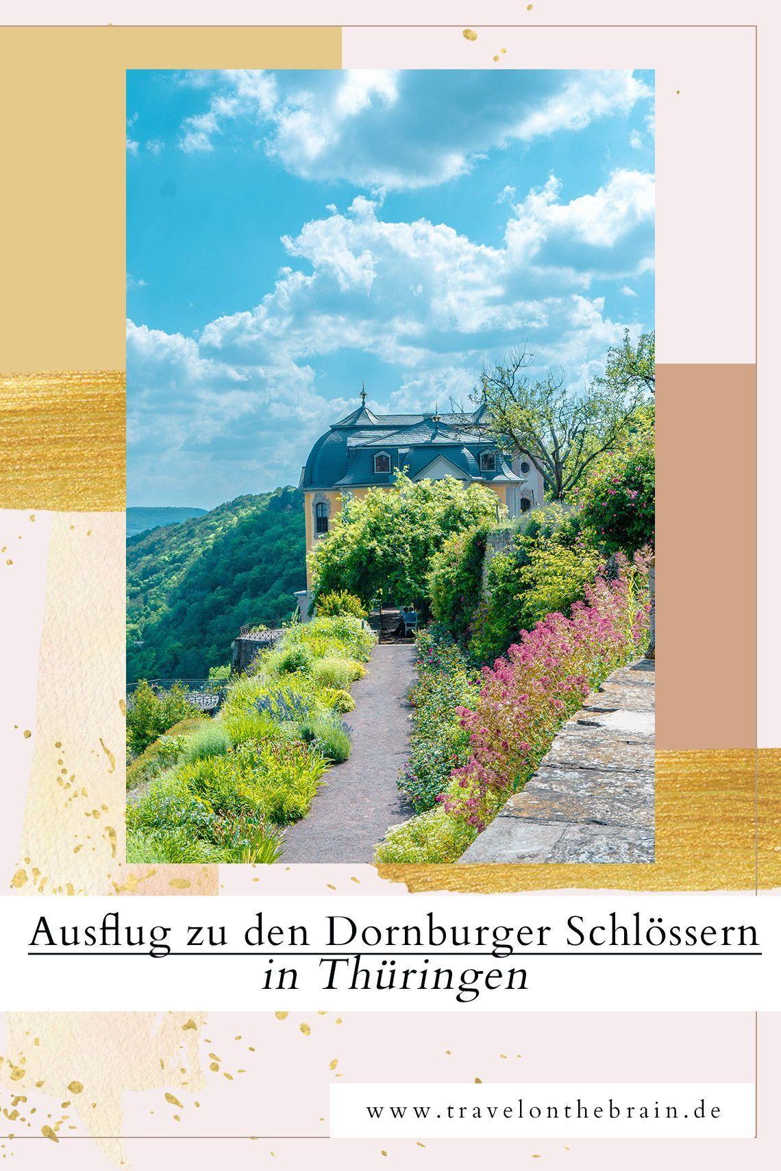 Die Dornburger Schlosser Bei Jena In Thuringen Reisetipps Wunderschone Reiseziele Jena Reisetipps