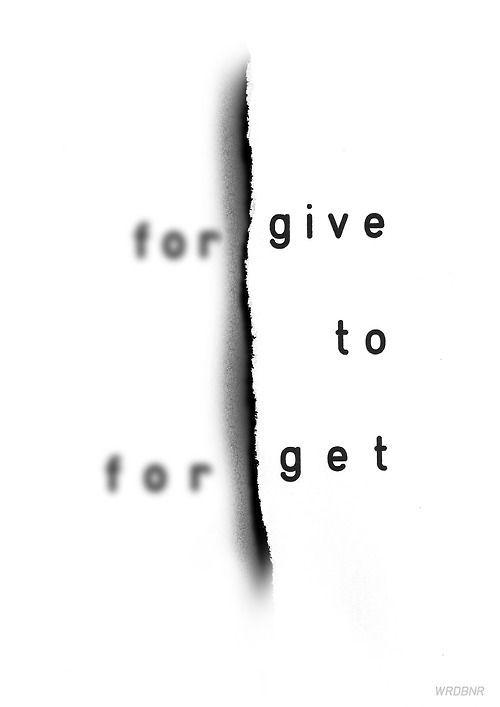 For-give to For-get
