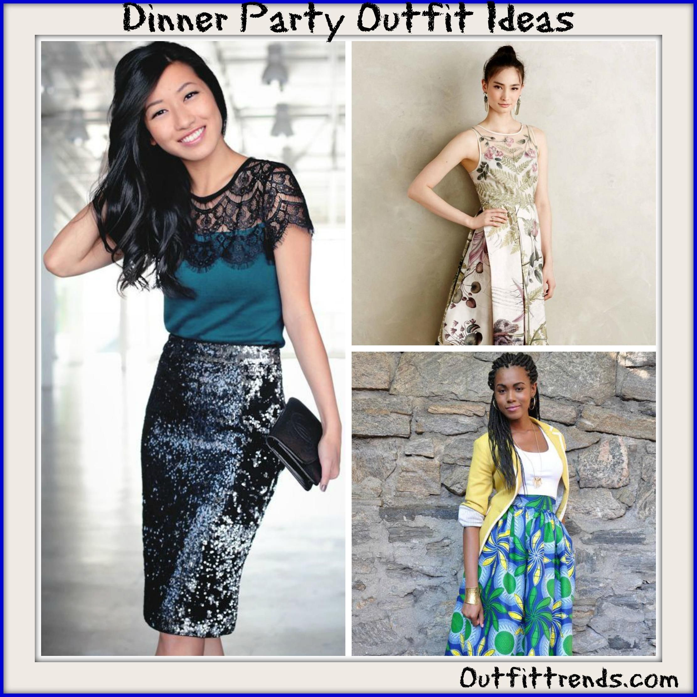 Nice Dinner Party Dress Ideas Part - 3: Dinner Party Outfits-18 Ideas What To Wear To A Dinner Party