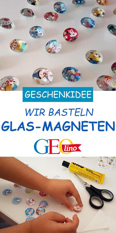 Glasmagneten basteln: Bastelanleitung bei | Glas