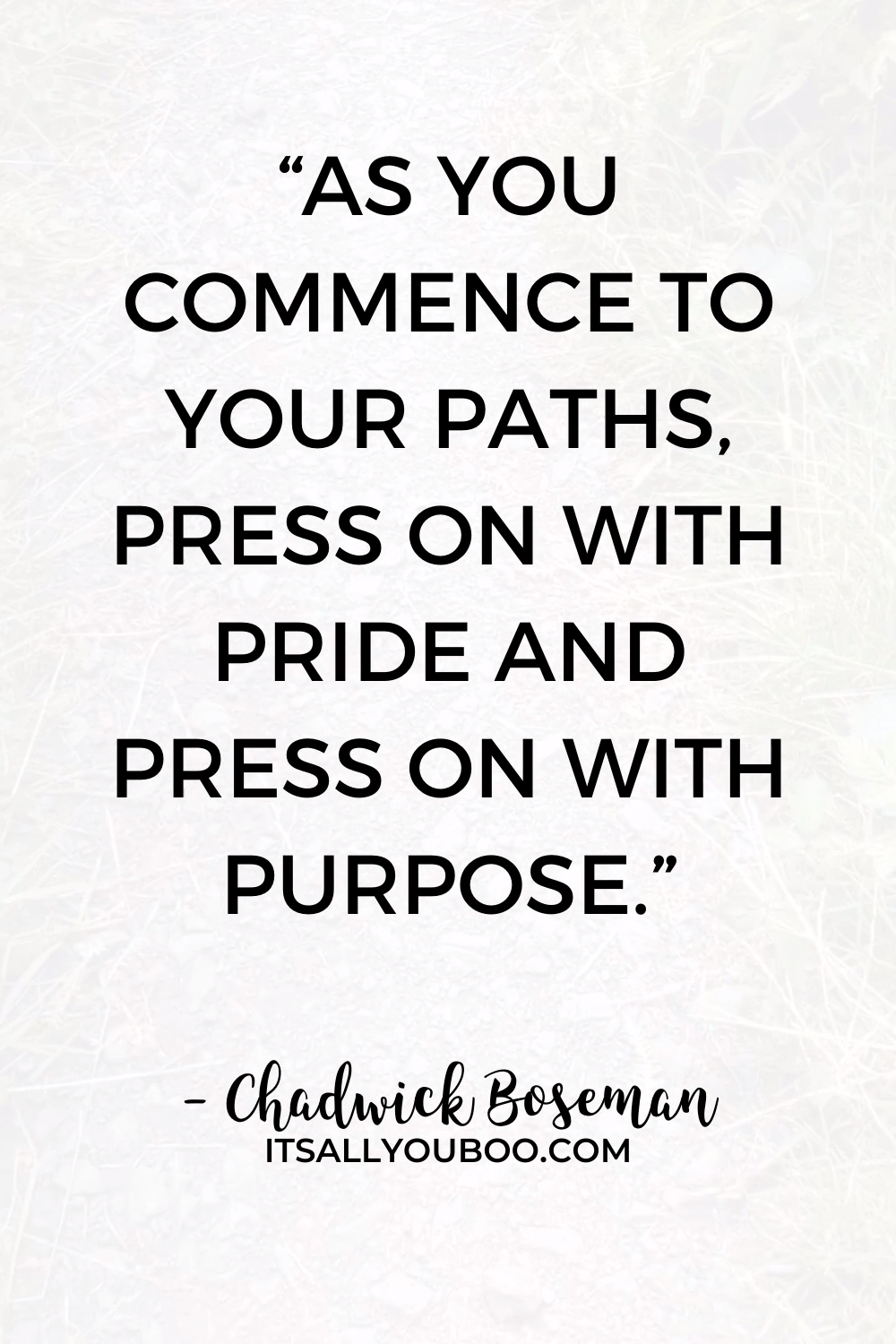 Keep Moving with Purpose