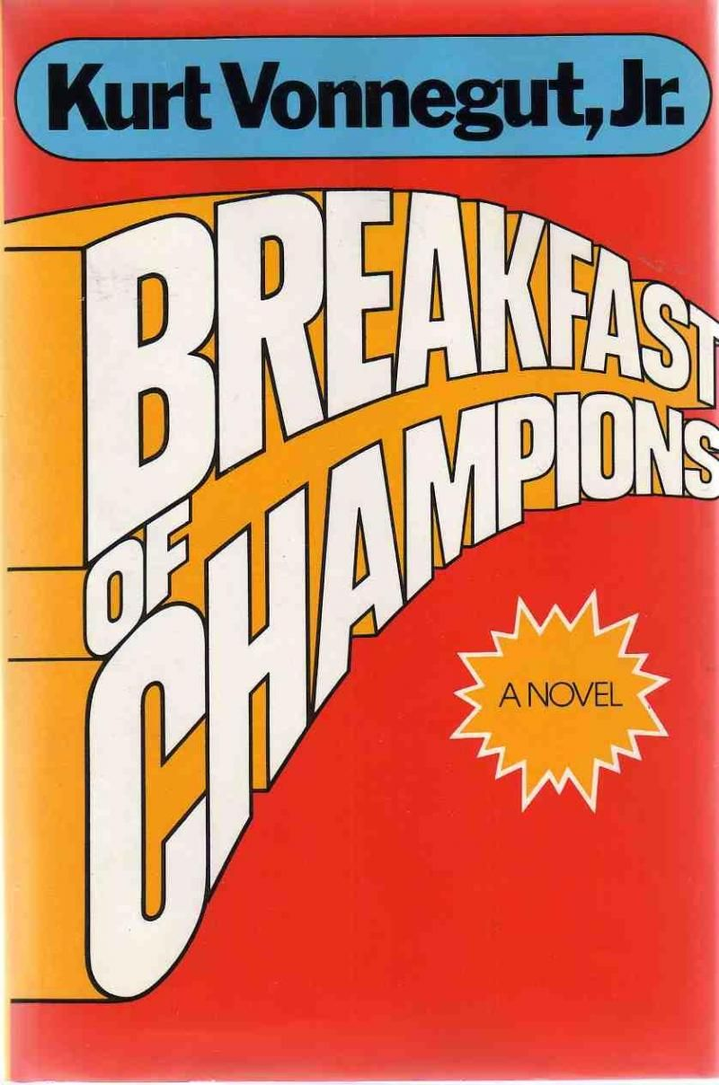 Breakfast of champions by kurt vonnegut with images