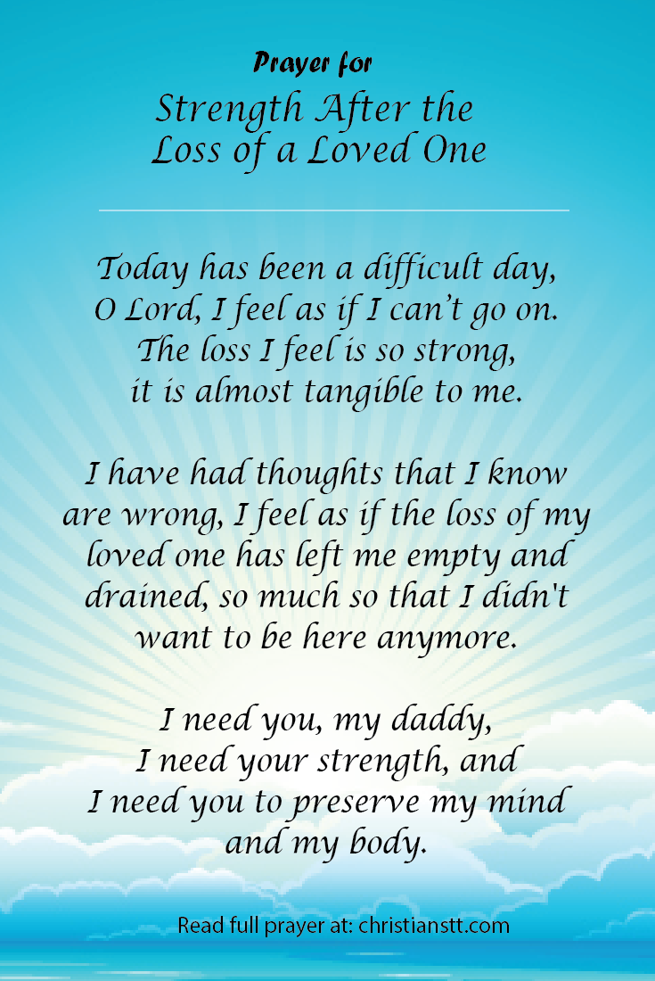 prayer for strength after the loss of a loved one daily prayer