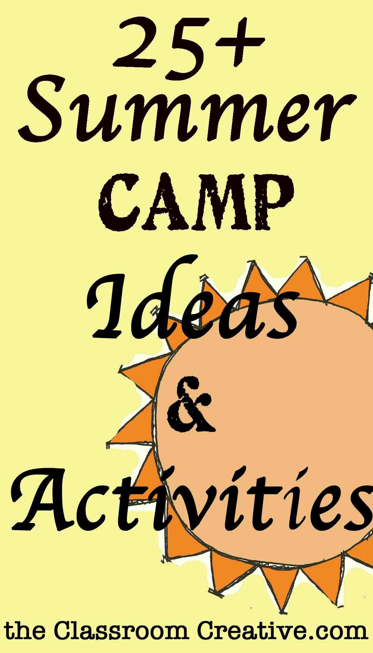 Classroom Camp Theme Ideas Summer Camp Activities Theme Ideas