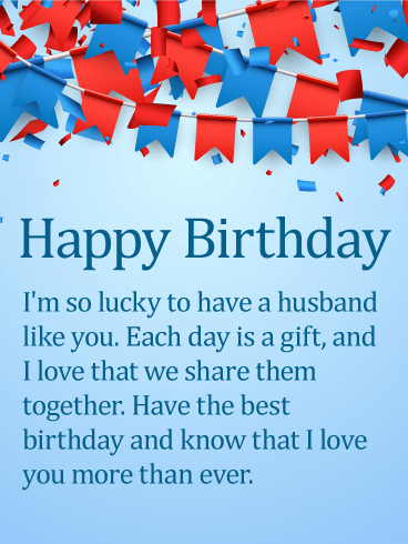 Love You More Than Ever Happy Birthday Wishes Card For Husband