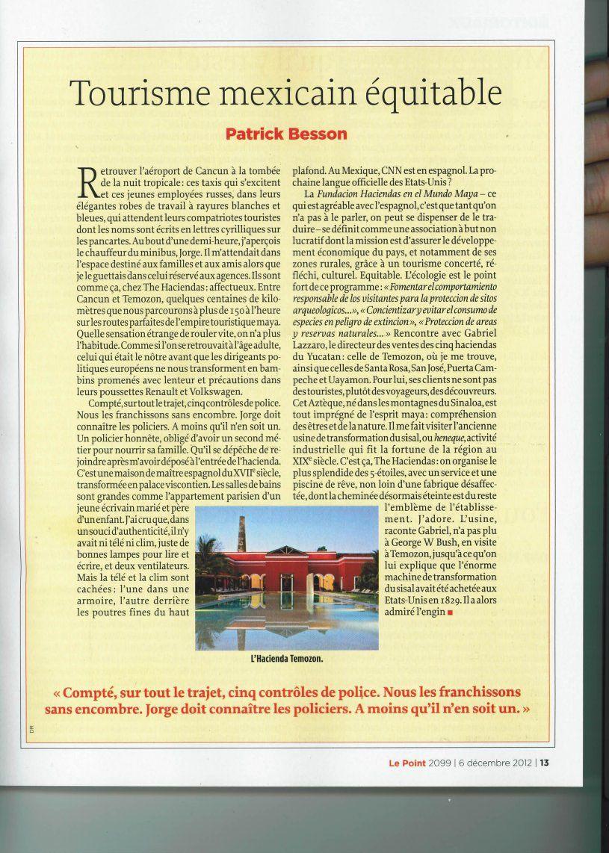 Le Point - December 2012 - Tour of the #Haciendas , #Mexico