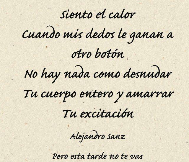 Pero Esta Tarde No Te Vas Alejandro Sanz Frases De Canciones