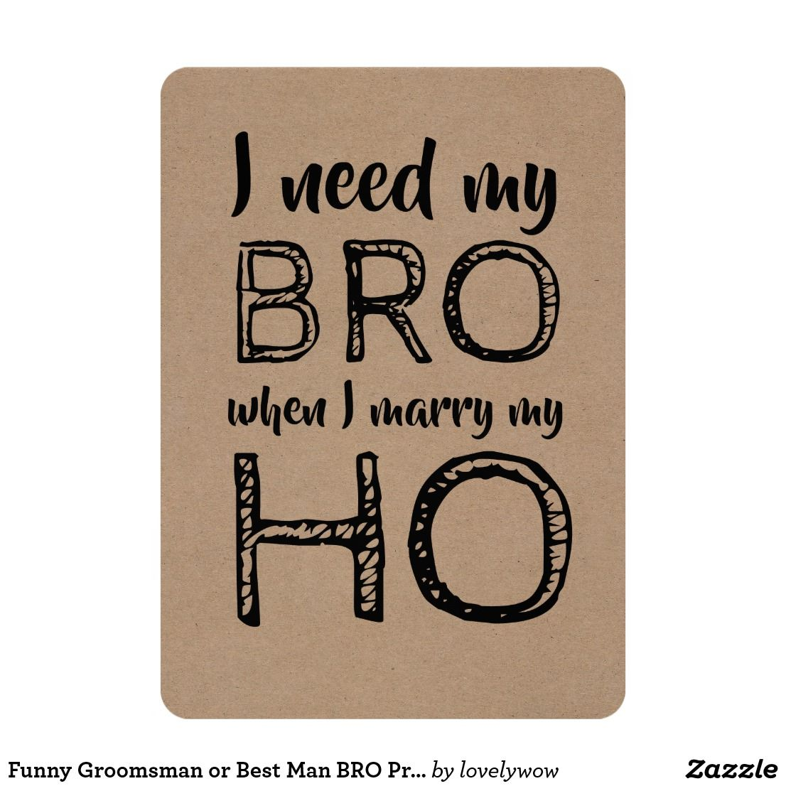 Funny Groomsman Or Best Man BRO Proposal Invitation