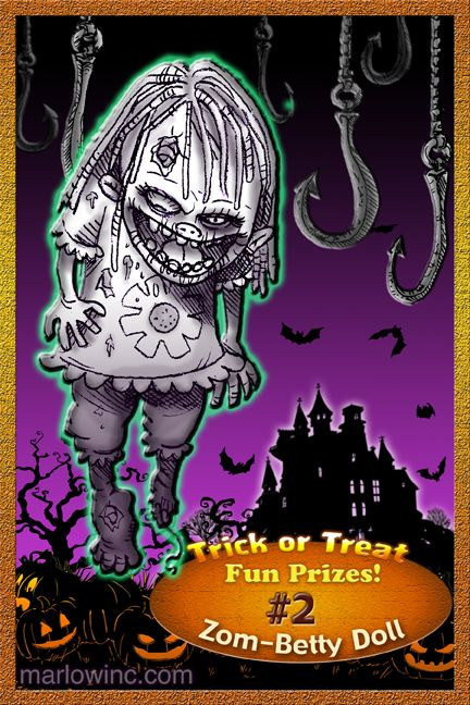 Trick or Treat Fun Prizes #2. Zom-Betty Doll. She wants to be your friend!