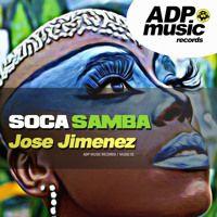 Jose Jimenez - Soca Samba (Version Radio) by djjosejimenez on SoundCloud