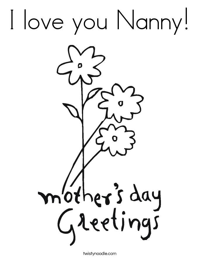 Nanny Coloring Sheets Google Search Mothers Day Coloring Pages Mom Coloring Pages Mothers Day Coloring Sheets