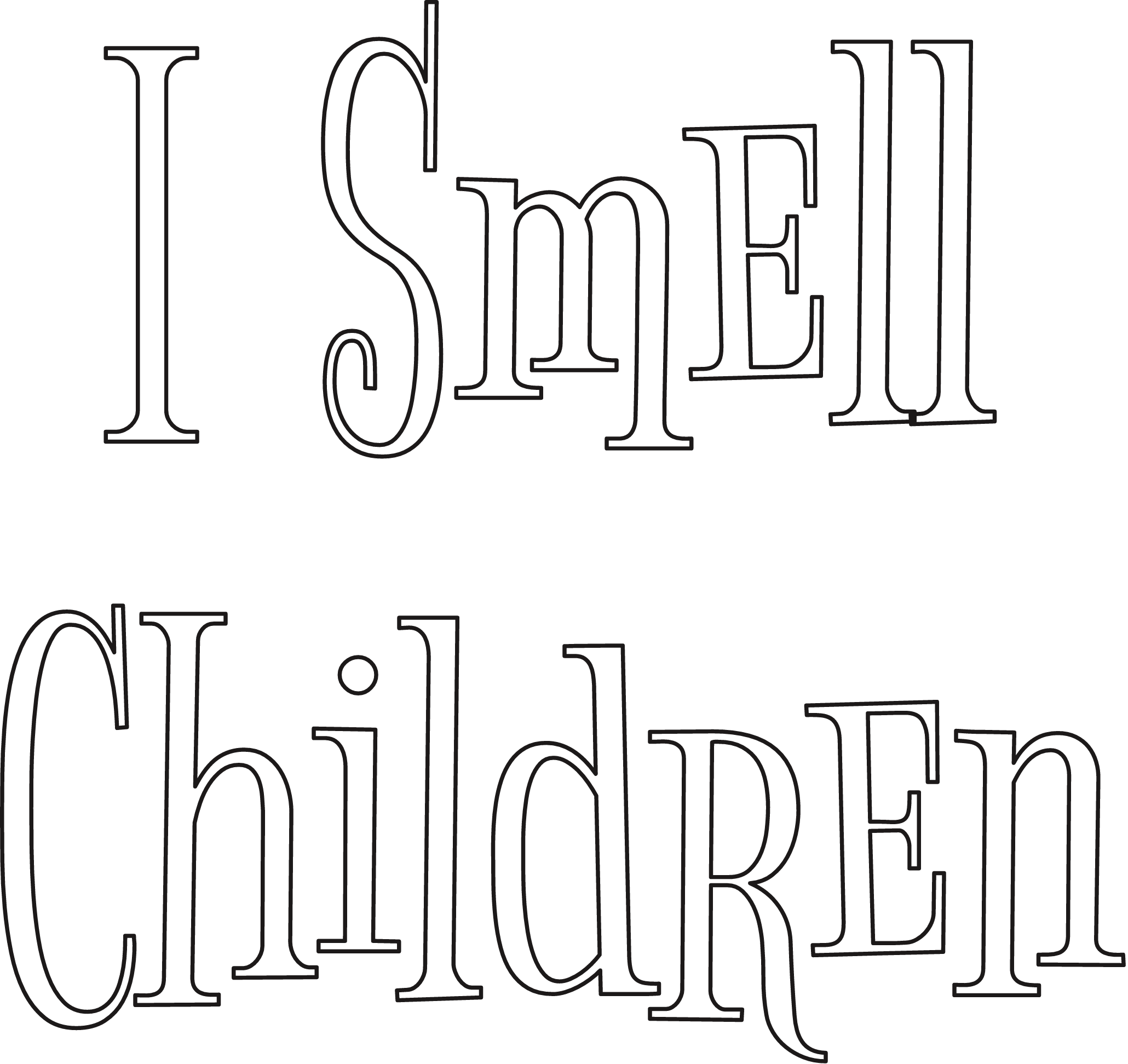 I Smell Children Stencil Print Customize Or Make Your