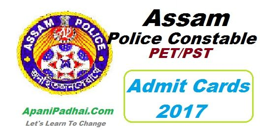 Assam Police Constable Admit Card 2017 Pet Pst Dates Assampolice Gov In Police Cards Governor