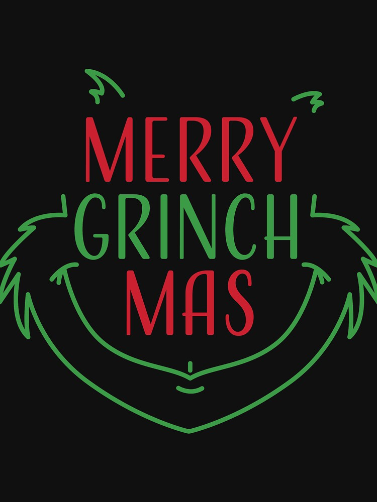 Merry Grinchmas - Christmas and New Year Gift Idea